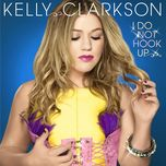 i do not hook up - kelly clarkson