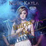 em khong tin (you're a lie) (single) - ngoc kayla