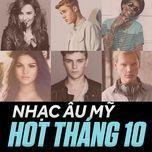 nhac au my hot thang 10 - v.a
