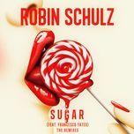 sugar (the remixes) - robin schulz, francesco yates