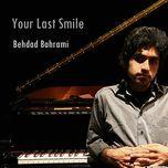 your last smile (piano solo) - behdad bahrami