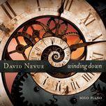 winding down - david nevue