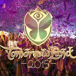 top 10 track hot nhat tomorrowland 2015 - v.a