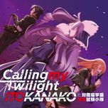 calling my twilight (single) - itou kanako