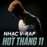 nhac v-rap hot thang 11 - v.a