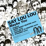 kitsune: maybe you (ep) - say lou lou