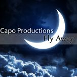 fly away - capo productions