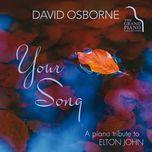your song a piano tribute to elton john - david osborne