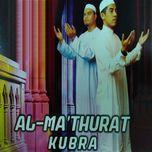 al-ma'thurat kubra - abdullah fahmi, bazli hazwan