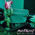 nobody is lonely sso (tru version) (single) - maxi trusso