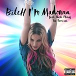bitch i'm madonna (the remixes) - madonna, nicki minaj
