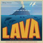 lava (single)  - napua greig, james ford murphy, kuana torres kahele