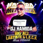 Miss Vilaine (Single) - DJ Hamida, Lartiste, Leck, Big Ali