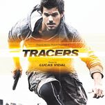 tracers (original motion picture soundtrack) - lucas vidal