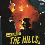 the hills (single)  - the weeknd