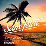 show me love (edx remix) (single) - sam feldt, kimberly anne