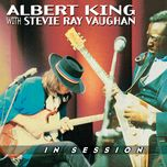 in session (live) - albert king, stevie ray vaughan