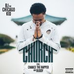 church (single) - bj the chicago kid, chance the rapper, buddy