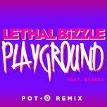 playground (pote remix) (single) - lethal bizzle, shakira