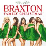 braxton family christmas - the braxtons