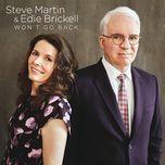 won't go back (single)  - edie brickell, steve martin