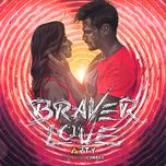 Braver Love (Single)