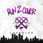 lovesick - run 2 cover