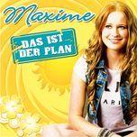 das ist der plan (single)  - maxime