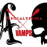 sin in justice (single)  - vamps, apocalyptica