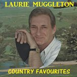 country favourites - laurie muggleton