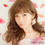 first kiss - maco