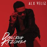 dancing kizomba (single)  - alx veliz