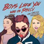 boys like you (single)  - who is fancy, meghan trainor, ariana grande