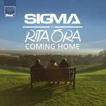 coming home (single)  - sigma, rita ora