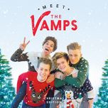 meet the vamps (christmas edition) - the vamps