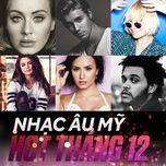 nhac au my hot thang 12 - v.a