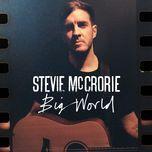 big world (single)  - stevie mccrorie