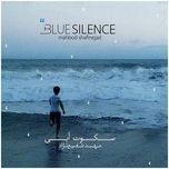 blue silence - mahbod shafinejad