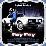 ray ray - raphael saadiq