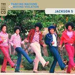 dancing machine / moving violation - jackson 5