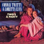 two's a party - loretta lynn, conway twitty