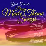 your favorite pinoy movie theme songs - v.a