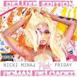 pink friday: roman reloaded (deluxe edition) - nicki minaj