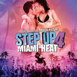 step up 4: miami heat (music from the motion picture) - v.a