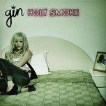 holy smoke - gin wigmore