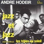 jazz et jazz - andre hodeir
