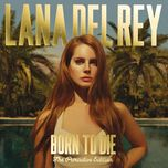 born to die (the paradise edition) - lana del rey