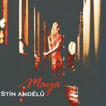 Stin andelu - Maya