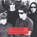 rock & roll - an introduction to the velvet underground - the velvet underground