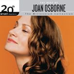 the best of joan osborne 20th century masters the millennium collection - joan osborne